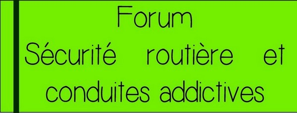 Forum sécurité routière et conduites addictives  au LMB de Felletin Lundi 23 et mardi 24 novembre