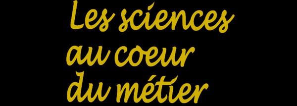 """Concours """"les sciences au cœur du métier"""""""