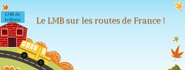 Le LMB de Felletin sur les routes de France !